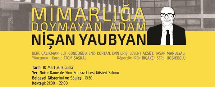 Mimarlığa Doymayan Adam: Nişan Yaubyan